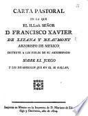 Carta pastoral ... sobre el juego y los desarreglos que en el se hallan