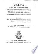 Carta sobre la transformacion del acido vitriolitico en acido nitroso del Senor Conde de Saluzzo ... escrita al Sr. D. Joseph Vernazza baron de Freney ... la da a luz y traduce el doctor Don Pedro Napoli Signorelli
