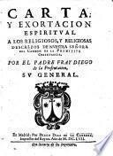 Carta y exortacion espiritual a los religiosos descalzos etc