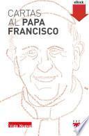 Cartas al papa Francisco