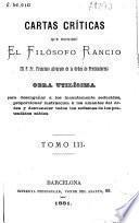 Cartas críticas que escribio el Filósofo Rancio