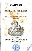 Cartas de Abelardo y Heloisa en prosa y verso, con la vida de estos desgraciados amantes