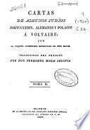 Cartas de algunos judíos portugueses, alemanes y polacos a Voltaire: (1824. 246, 28 p.)