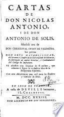 Cartas de don Nicolas Antonio i de don Antonio de Solis