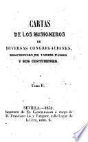 Cartas de los misioneros de diversas congregaciones, descripcion de varios paises y sus costumbres