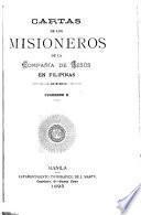Cartas de los padres de la Compañía de Jesus de la Mision de Filipinas ...