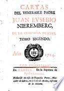 Cartas del venerable Padre Juan Eusebio Nieremberg, de la Compañia de Jesus