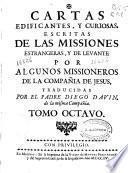 Cartas edificantes, y curiosas, escritas de las missiones estrangeras y de Levante