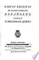 Cartas eruditas de algunos literatos españoles