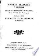 Cartas eruditas y críticas del P. Andres Marcos Burriel
