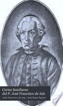 Cartas familiares del P. José Francisco de Isla