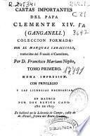 Cartas importantes del Papa Clemente XIV (Ganganeli).: (XXII, 232 p.)