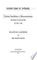Cartas inéditas y documentos relativos a su vida en Cuba de 1859-1864