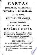 Cartas morales, militares, civiles i literarias de varios autores españoles