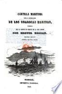 Cartilla maritima para la instruccion de los guardias marinas. Segunda edicion