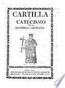Cartilla y Catecismo de la Doctrina Cristiana