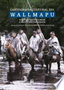 Cartografía culturaldel Wallmapu