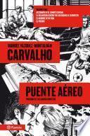 Carvalho: Puente aéreo