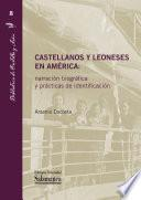 Castellanos y leoneses en América: narración biográfica y prácticas de identificación
