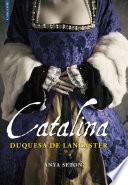 Catalina, duquesa de Lancaster