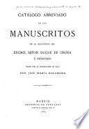 Catálogo abreviado de los manuscritos de la biblioteca del Excmo. Señor duque de Osuna é Infantado