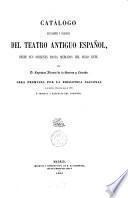 Catálogo bibliográfico y biográfico del Teatro Antiguo Español, desde sus orígenes hasta mediados del siglo XVIII