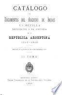 Catálogo de documentos del Archivo de Indias en Sevilla: 1514-1810