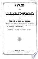 Catálogo de la biblioteca, del Excmo sr. d. Pedro Caro y Sureda, Marqués de la Romana