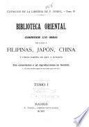 Catalogo de la libreria de P. Vindel: Bibl. oriental. Filipinas, Japón, China ... 1911-12