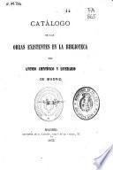 Catálogo de las obras existentes en la Biblioteca del Ateneo Científico y Literario de Madrid