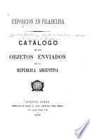 Catálogo de los objetos enviados de la República Argentina