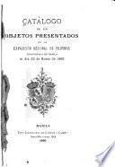 Catálogo de los objetos presentados en la Exposición Regional de Filipinas