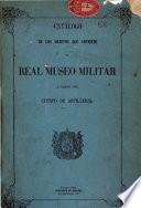 Catálogo de los objetos que contiene el Real Museo Militar