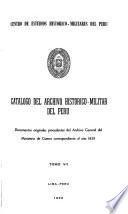Catalogo del Archivo Historico-Militar del Peru