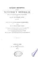 Catálogo descriptivo de las monedas y medallas que componen el Gabinete Numismático del Museo de Buenos Aires