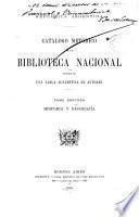 Catálogo metódico de la Biblioteca nacional: Historia y geografía. 1900