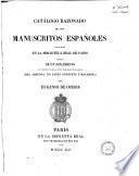 Catálogo razonado de los manuscritos españoles existentes en la Biblioteca Real de Paris