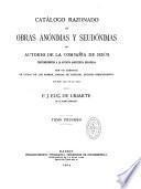 Catalogo razonado de obras anonimas y seudonimas de autores de la compania de Jesus