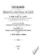 Catálogos de la Biblioteca Provincial de León: Catálogo de autores y obras anónimas por orden alfabético