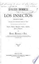 Catalogos Sinonimicos de los insectos encontrados en Cataluña, aumentados con los recientemente hallados por el autor