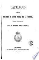 Catalogus librorum doctoris D. Joach. Gomez de la Cortina, march. de Morante, qui in aedibus suis exstant, 1