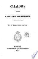 Catalogus librorum doctoris D. Joach. Gomez de la Cortina, march. de Morante, qui in aedibus suis exstant, 7