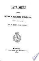 Catalogus librorum doctoris D. Joach. Gomez de la Cortina, march. de Morante, qui in ædibus suis exstant: S-U. 1859