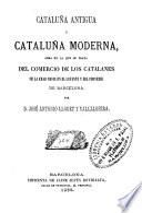 Cataluña antigua y Cataluña moderna