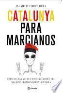 Catalunya para marcianos