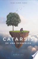 Catarsis de una depresión