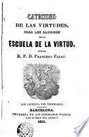 Catecismo de las virtudes para los alumnos de la Escuela de la virtud