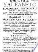 Catecismo real y alfabeto coronado, historial, politico y moral