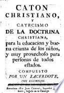 Caton Christiano, Y Catecismo De La Doctrina Christiana
