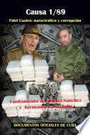 Causa 1/89: Fidel Castro: Narcotráfico y corrupción